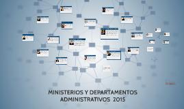 MINISTERIOS Y DPTOS ADMINISTRATIVOS DE COLOMBIA 2015