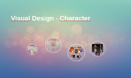 Visual Design - Character