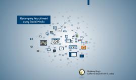 Revamping Recruitment Using Social Media