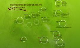 Copy of PRESTACIONES: EN CASO DE MUERTE DEL TRABAJADOR.