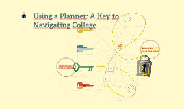 Using a Planner: A Key to College Success