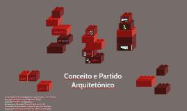 Conceito e Partido Arquitetônico