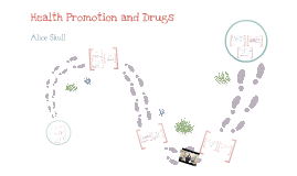 Health Promotion and Drugs