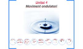 FIS2 Unitat 4 moviment ondulatori
