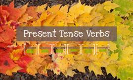 Present Tense Verbs