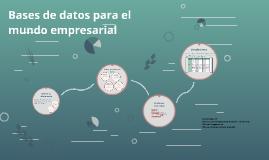Bases de datos para el mundo empresarial
