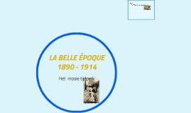 LA BELLE ÉPOQUE