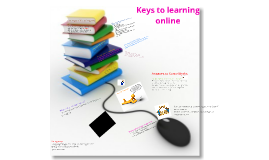Keys to learning online