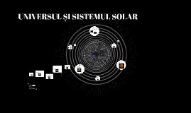 UNIVERSUL ȘI SISTEMUL SOLAR