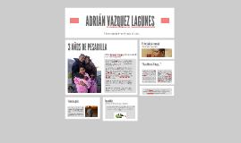 ADRIÁN VAZQUEZ LAGUNES