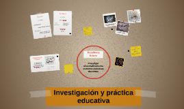 Investigación y práctica educativa