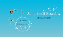 Adoption & Rescuing