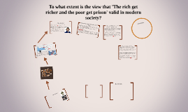 To what extent is the view that 'The rich get richer and the
