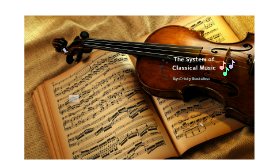 The System of Classical Music