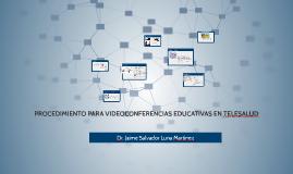 PROCEDIMIENTO PARA VIDEOCONFERENCIAS EDUCATIVAS EN TELESALUD