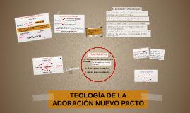 TEOLOGÍA DE LA ADORACIÓN
