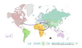 Le jean & la mondialisation
