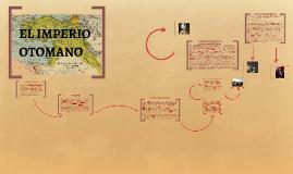 Copy of CARACTERÍSTICAS DEL IMPERIO OTOMANO: