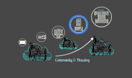 Copy of Community & Housing
