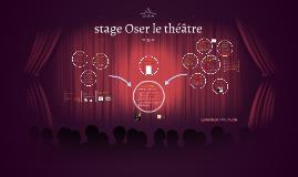 Oser le théâtre - Carine Perrin - Lycée La Mache Lyon
