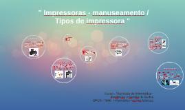 """Copy of """" Impressoras - manuseamento / Tipos de impressora """""""