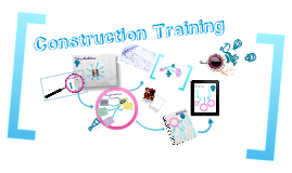 Construction Training Overview