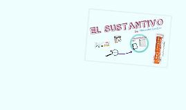 EL SUSTANTIVO I: CLASES Y ACCIDENTES GRAMATICALES
