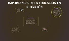 IMPORTANCIA DE LA EDUCACION EN NUTRICIÓN