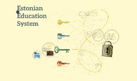 Estonian Education System