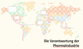 Die Verantwortung der Pharmaindustrie