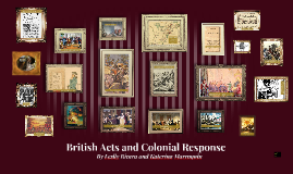 British Acts and Colonial Response