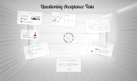 Questioning Acceptance Tests