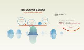 Copy of More Comma Secrets