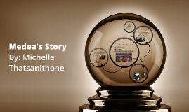 Medea's Story