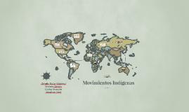 El movimiento indígena es quizás uno de los elementos más tr