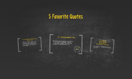 5 Favorite Quotes
