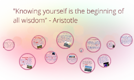 """Knowing yourself is the beginning of all wisdom"" - Aristotl"