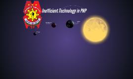 Inefficient Technology in PNP