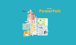 A World With PowerFelt