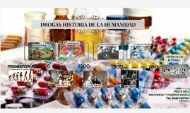 DROGAS HISTORIA DE LA HUMANIDAD