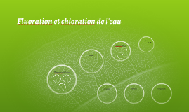 Fluoration et chloration de l'eau