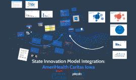 State Innovation Model Integration: