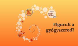 Copy of Elgurult a gyógyszered?
