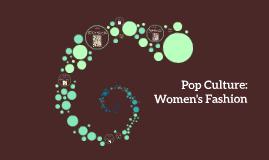 Copy of Copy of Pop Culture-Women's Fashion