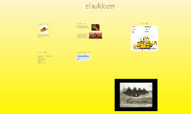Copy of El bulldozer