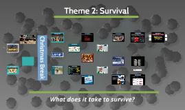 Theme 2: Survival