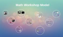 Copy of Math Workshop Model