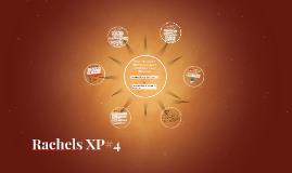 Rachels XP#4