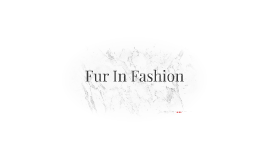 Fur In Fashion