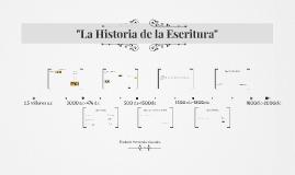 """""""La Historia de la Escritura"""""""